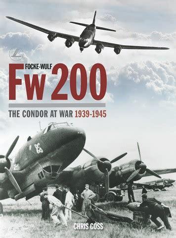 libro focke wulf fw200 the condor east anglia books 034254 focke wulf fw200 the condor at war 1939 1945