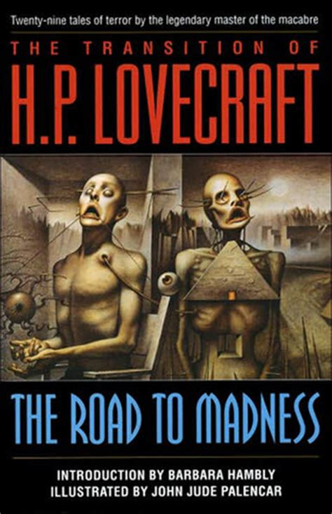 the transition a novel books the transition of h p lovecraft the road to madness by