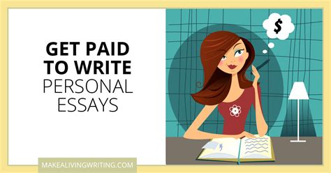 Get Paid To Write - get paid to write personal essays 16 markets for freelancers