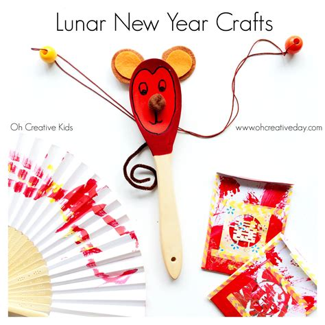 year crafts lunar new year crafts oh creative day