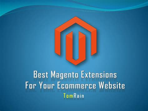 best magento extensions ppt best magento extensions for your ecommerce business