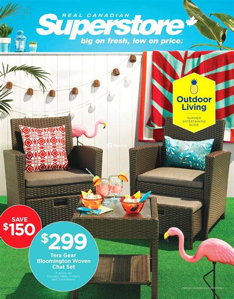 superstore patio furniture real canadian superstore outdoor living flyer may 6 to 23