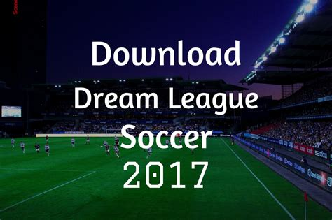 free download game dream league soccer mod dowload dream league soccer v1 57 data zip