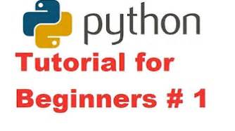 python tutorial for beginners for absolute beginners