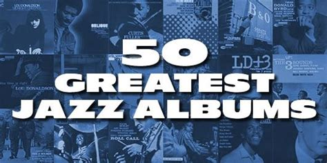 best jazz albums best selling jazz albums of all time