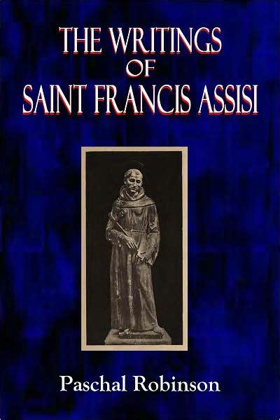 the writings of st the writings of saint francis assisi by st francis assisi nook book ebook barnes noble 174