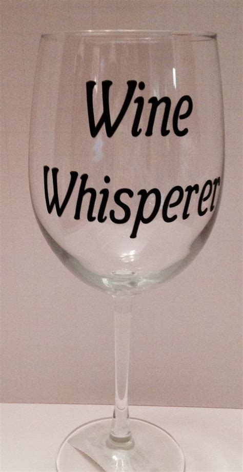 wine glass sayings funny wine glass wine glass with saying wine glass with