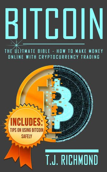 cryptocurrency trading how to make money by trading bitcoin and other cryptocurrency cryptocurrency and blockchain volume 2 books bitcoin the ultimate bible how to make money
