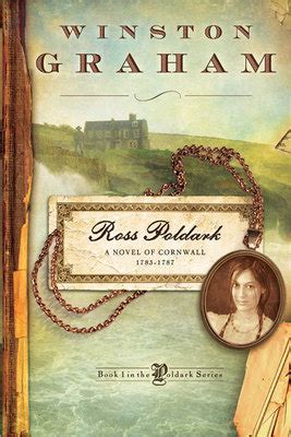 ross poldark a novel ross poldark a novel of cornwall 1783 1787 winston graham ebo