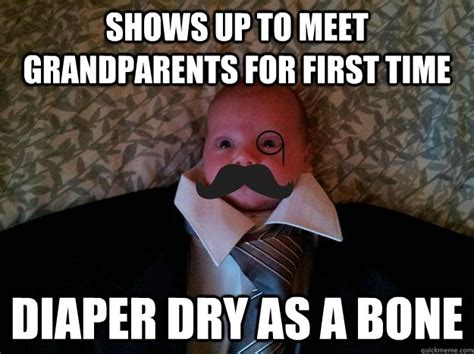 Grandparents Meme - shows up to meet grandparents for first time diaper dry as