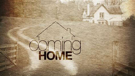 quotes about coming home 157 quotes