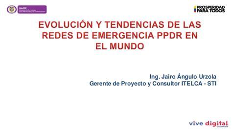 Mba Y Las Tendencias En El Mundo De Los Negocios by Evoluci 243 N Y Tendencias De Las Redes De Emergencia Ppdr En