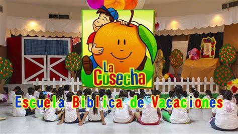 imagenes de vacaciones navideñas para escuelas la cosecha escuela biblica de vacaciones 2013 youtube