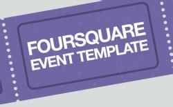 foursquare templates foursquare event template