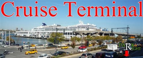 Car Service To New York Cruise Port by Parking For Manhattan Cruise Terminal And Ny Passenger