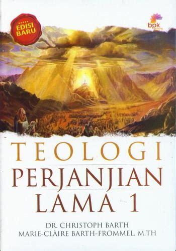 Buku Teologi Perjanjian Lama 1 bukukita teologi perjanjian lama 1 cover baru