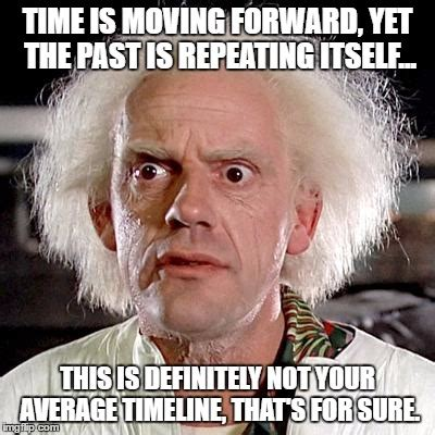 Memes About Moving On - image tagged in back to the future imgflip