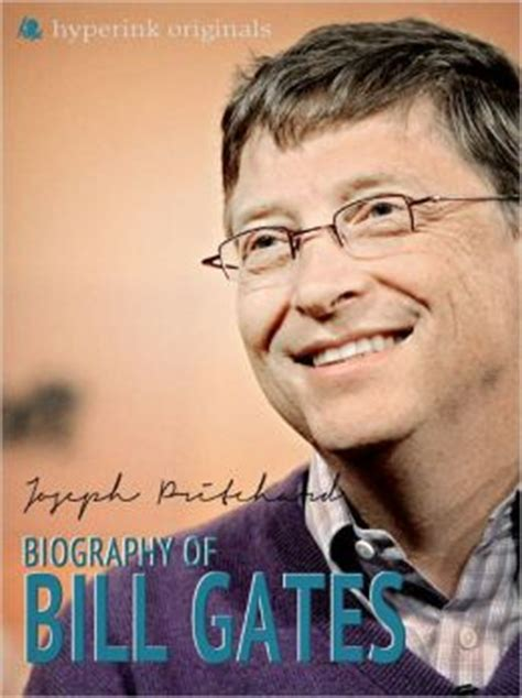 bill gates authorized biography book bill gates a biography by joseph phillip pritchard