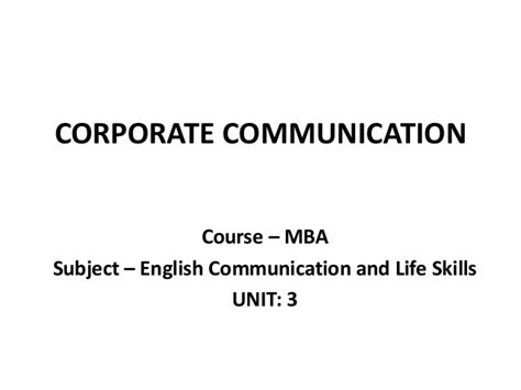 Mba From Communications by Mba I Ecls U 3 Corporate Communication