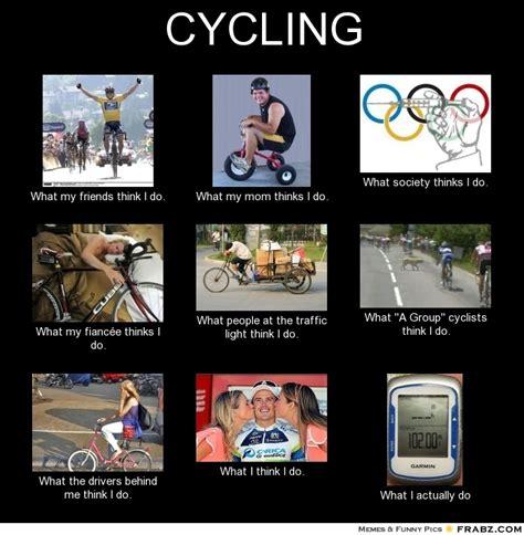 Cycling Memes - cycling meme generator what i do