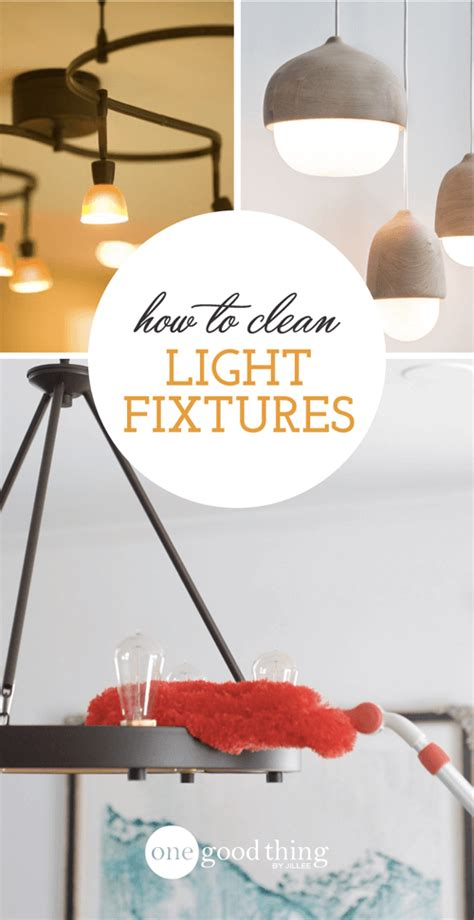 cleaning light fixtures how to clean your light fixtures like a pro one thing by jillee