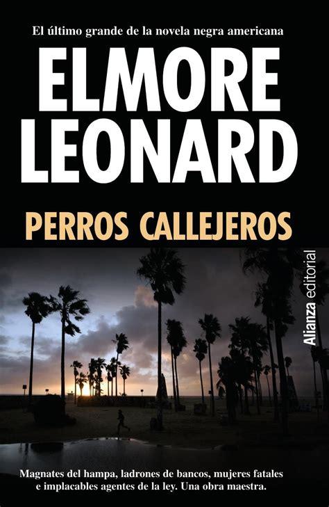 elmore leonard best book elmore leonard writings of elmore leonard