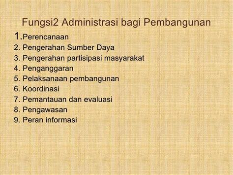 Administrasi Pembangunan 1 administrasi bagi pembangunan 1 7