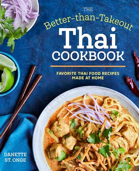 thai better food better than takeout offers an easy introduction to thai