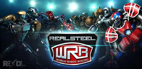 film world robot boxing real steel world robot boxing 34 34 984 apk mod data android