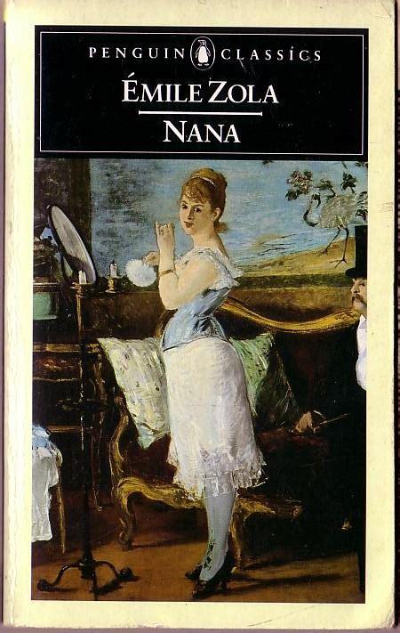 Nana Penguin Classics nana 201 mile zola read literature