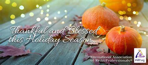 reiki  thanksgiving   holiday season iarp