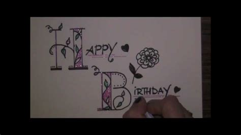 write happy birthday in design fancy letters how to write beautiful creative letters