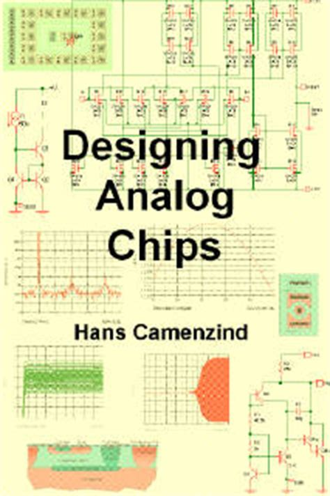 analog layout design concepts designing analog chips by hans camenzind