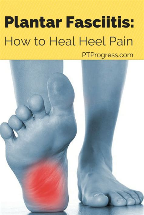 How To Treat Planters Fasciitis by 17 Best Ideas About Heel On Plantar