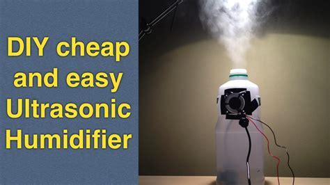 homemade humidifier diy  cheap ultrasonic mist maker