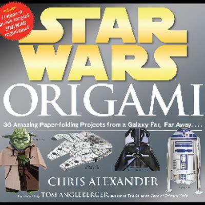 Wars Origami Chris - chris starwarsorigami