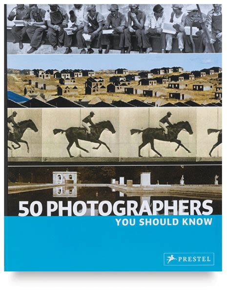 50 photographers you should 50 photographers you should know blick art materials
