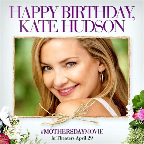 Happy Birthday Our Gifts For Kate Hudson by Kate Hudson S Birthday Celebration Happybday To