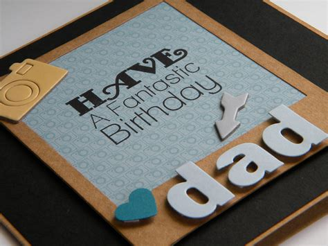 Handmade Cards For Dads Birthday - birthday cards for dads the handmade card