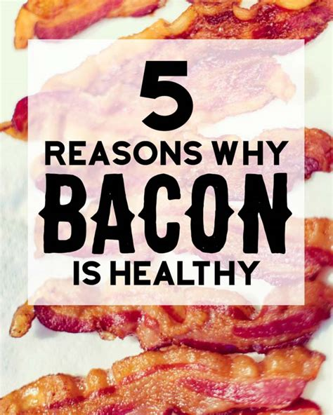 healthy fats bacon surprising facts to why bacon is healthy for you