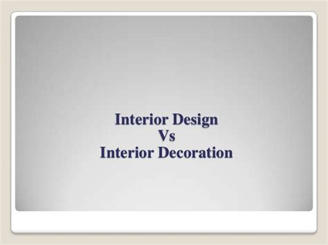 interior design vs decorating interior design vs interior decoration