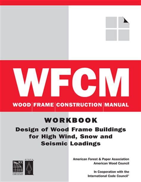 wood frame design manual wood frame construction manual 2001