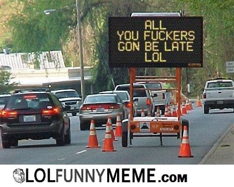 Traffic Meme - the gallery for gt really funny traffic signs
