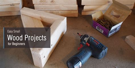 easy small wood projects  beginners start