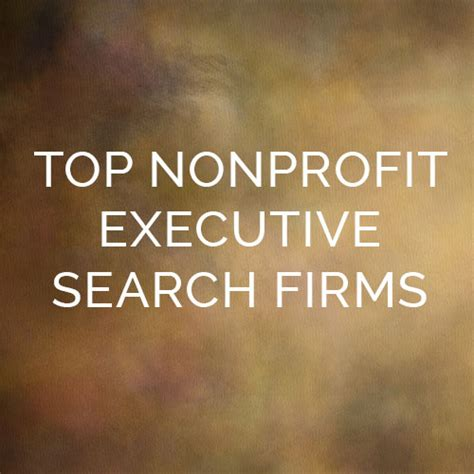 Nonprofit Search Top 5 Nonprofit Executive Search Firms Y Scouts
