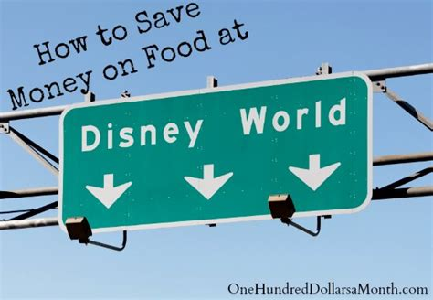 save money on disney world how to save money on food at disney world free disney theme parks dvd