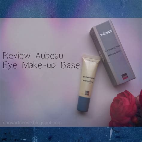 Krim Mata Aubeau sandraartsense review aubeau eye make up base professional