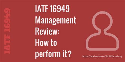 iatf  management review   perform