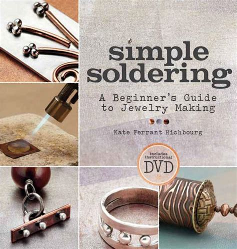 books on jewelry for beginners simple soldering a beginner s guide to jewelry