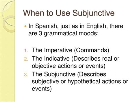 mood swings in spanish subjunctive spanish ii